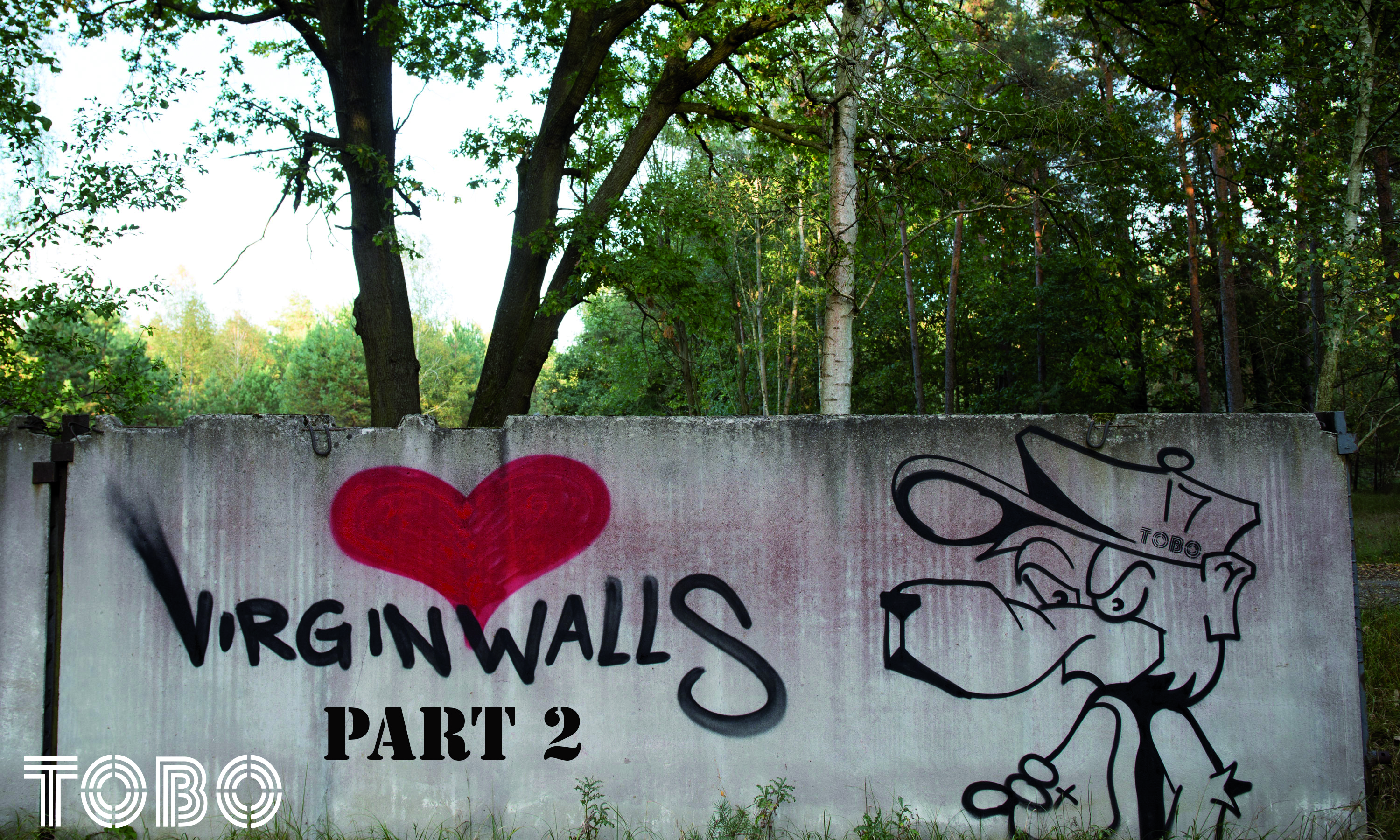 Tobo Erik Rotheim Graffiti Streetart urban art abandoned places lost verlassene orte Wald forest nature first lines funny happy revolution buy art from living artists the dead ones don'T need your money
